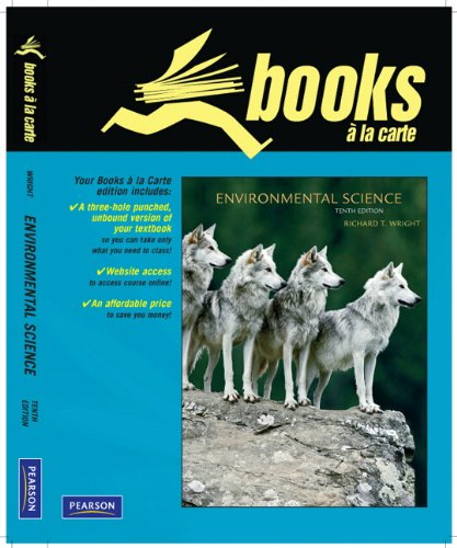 Environmental Science: Toward A Sustainable Future, Books: Wright, Richard T.