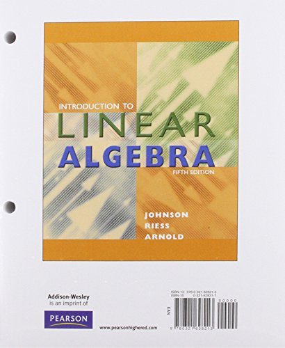 Linear Algebra, Books a la Carte Edition: Johnson, Lee W.;