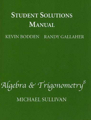 9780321628909: Student Solutions Manual for Algebra & Trigonometry