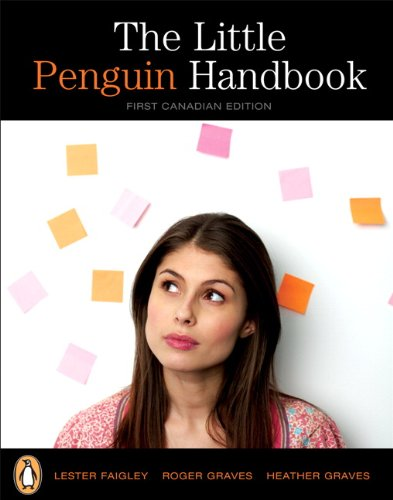 The Little Penguin Handbook, First Canadian Edition: Lester Faigley, Roger