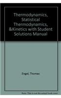9780321630933: Thermodynamics, Statistical Thermodynamics, & Kinetics with Student Solutions Manual (2nd Edition)