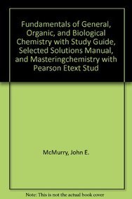9780321630940: Fundamentals of General, Organic, and Biological Chemistry with Study Guide, Selected Solutions Manual, and MasteringChemistry with Pearson eText Student Access Kit (6th Edition)