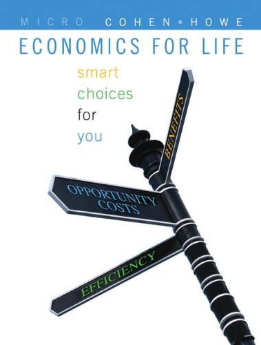9780321632029: Economics for Life: Smart Choices for You, First Edition with MyEconLab