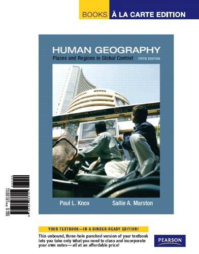 Books A La Carte for Places and Regions in Global Context: Human Geography (5th Edition): Knox, ...