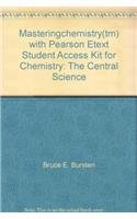 9780321633590: Masteringchemistry(tm) with Pearson Etext Student Access Kit for Chemistry: The Central Science