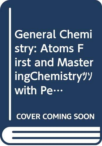 9780321633644: General Chemistry: Atoms First and Masteringchemistry with Pearson Etext Student Access Kit Package