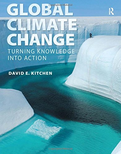 9780321634122: Global Climate Change: Turning Knowledge Into Action
