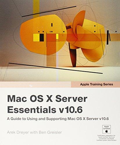 9780321635334: Apple Training Series: Mac OS X Server Essentials v10.6: A Guide to Using and Supporting Mac OS X Server v10.6