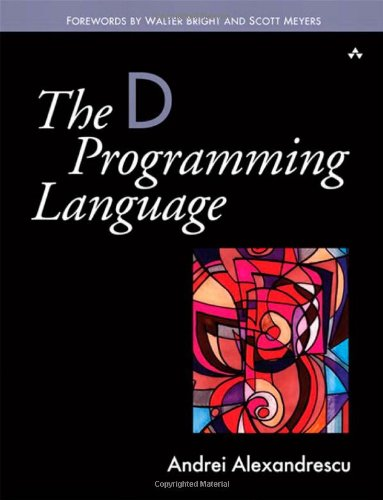 9780321635365: The D Programming Language