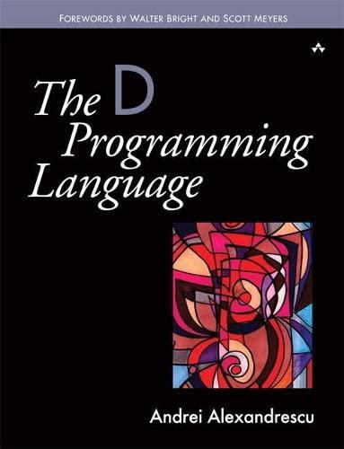 9780321635365: The D Programming Language