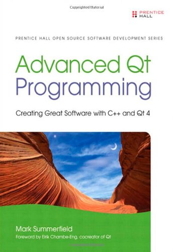 9780321635907: Advanced Qt Programming: Creating Great Software with C++ and Qt 4 (Prentice Hall Open Source Software Development)