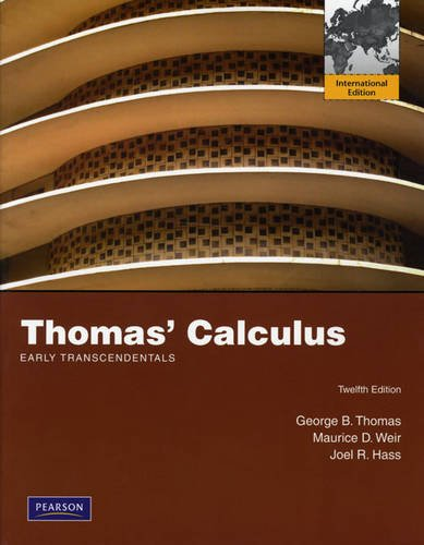 9780321636324 Thomas Calculus Early Transcendentals