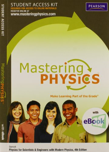 9780321636515: MasteringPhysics with E-book Student Access Kit for Physics for Scientists & Engineers with Modern Physics (4th Edition)