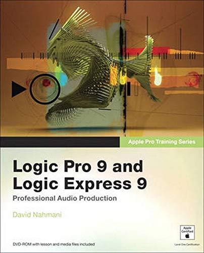 9780321636805: Logic Pro 9 and Logic Express 9