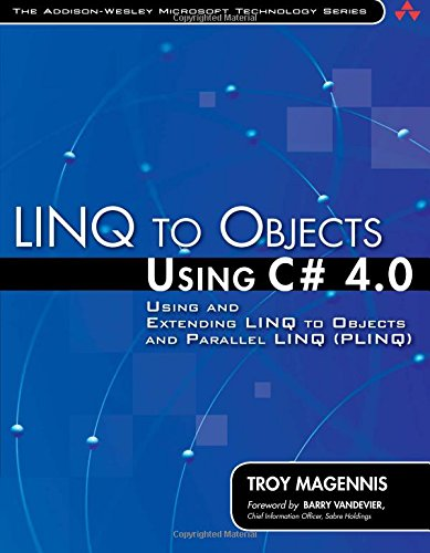 9780321637000: LINQ to Objects Using C# 4.0: Using and Extending LINQ to Objects and Parallel LINQ (PLINQ) (Addison-Wesley Microsoft Technology)