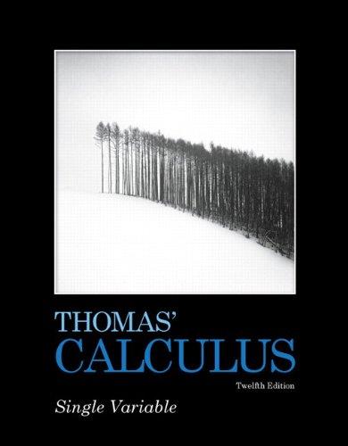 9780321637420: Thomas' Calculus, Single Variable (12th Edition)