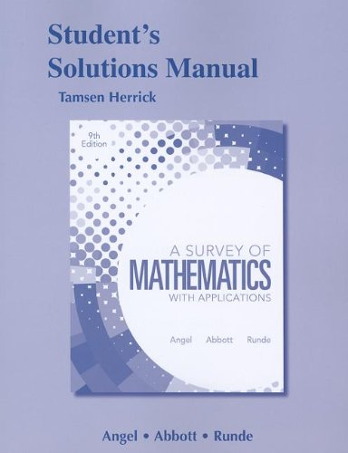 Student Solutions Manual for A Survey of: Angel (Kelly), Allen^Abbott,