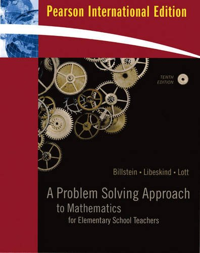 9780321639455: A Problem Solving Approach to Mathematics for Elementary School Teachers - Tenth Edition