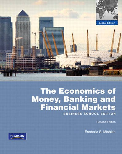 9780321639769: The Ecomomics of Money, Banking and Financial Markets - Business School Edition-2nd Edition-Global Edition