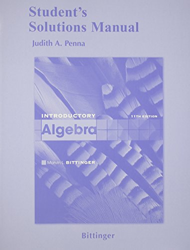 Student's Solutions Manual for Introductory Algebra: Marvin L. Bittinger