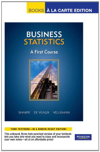 9780321640949: Business Statistics: A First Course, Books a la Carte Edition