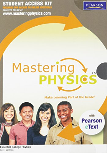 9780321641311: MasteringPhysics¿ with Pearson eText Student Access Kit for Essential College Physics