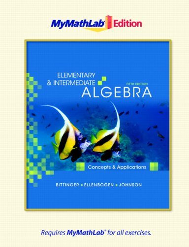 9780321641342: Elementary and Intermediate Algebra: Concepts and Applications, The MyMathLab Edition (5th Edition)