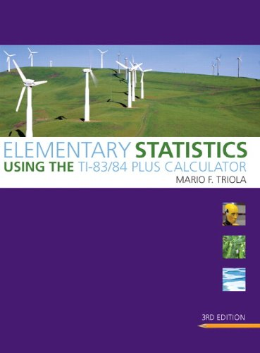 9780321641489: Elementary Statistics Using the TI-83/84 Plus Calculator (3rd Edition) (Triola Statistics Series)