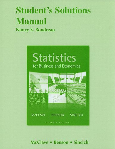 Student's Solutions Manual for Statistics for Business: Nancy Boudreau, James