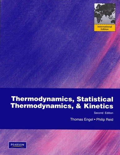 9780321643117: Thermodynamics, Statistical Thermodynamics, and Kinetics