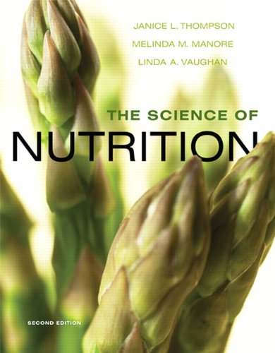 9780321643162: The Science of Nutrition (2nd Edition)