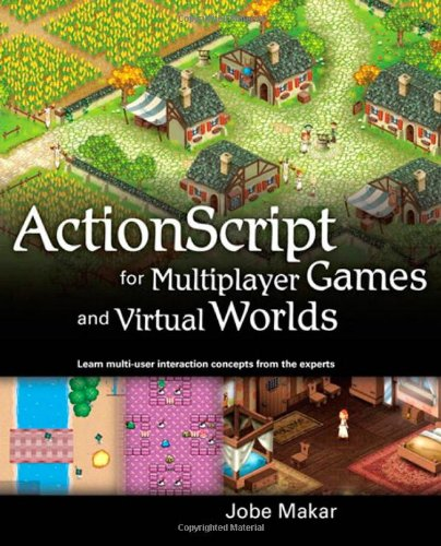 9780321643360: ActionScript for Multiplayer Games and Virtual Worlds