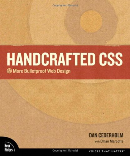 9780321643384: Handcrafted CSS: More Bulletproof Web Design
