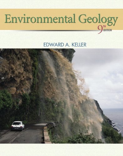 Environmental Geology (9th Edition): Keller, Edward A.