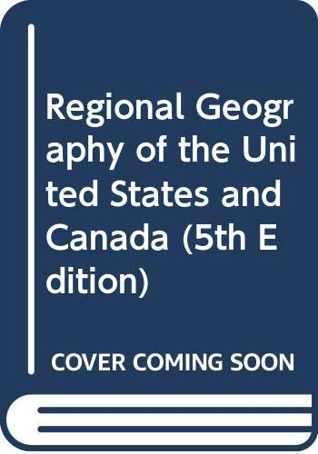 9780321643766: Regional Geography of the United States and Canada (5th Edition)