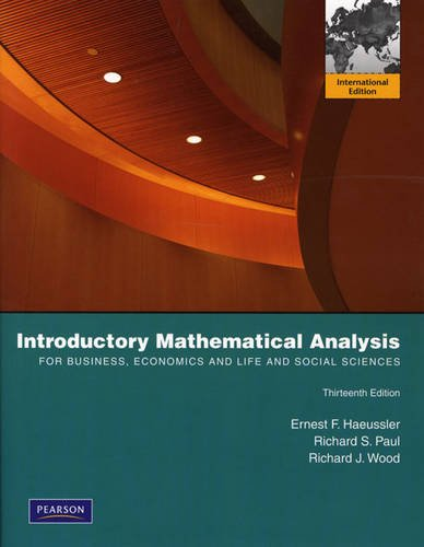 9780321643889: Introductory Mathematical Analysis for Business, Economics, and the Life and Social Sciences: International Edition