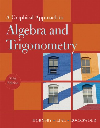 9780321644725: A Graphical Approach to Algebra and Trigonometry (5th Edition)