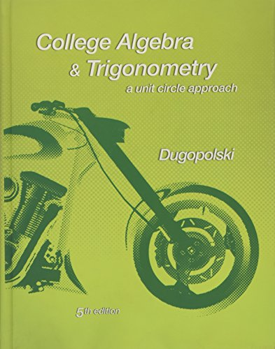 9780321644770: College Algebra and Trigonometry: A Unit Circle Approach (5th Edition)