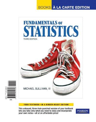 9780321644848: Fundamentals of Statistics, Books a la Carte Edition (3rd Edition)