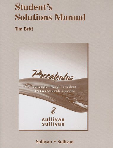 9780321644961: Student Solutions Manual for Precalculus: Concepts Through Functions, A Unit Circle Approach to Trigonometry