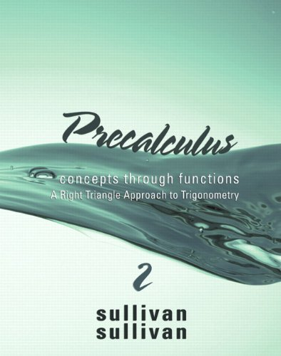 9780321645081: Precalculus: Concepts Through Functions, A Right Triangle Approach to Trigonometry (2nd Edition) (Sullivan Concepts Through Functions Series)