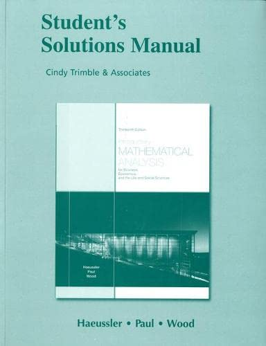 9780321645302: Student Solutions Manual for Introductory Mathematical Analysis for Business, Economics, and the Life and Social Sciences: Student's Solutions Manual