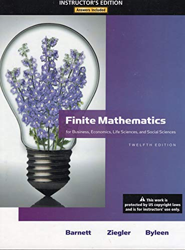 9780321645487: Finite Mathematics for Business, Economics, Life Sciences, and Social Sciences 12th Edition Instructor's Edition Answers Included ISBN 0321645480 for ISBN 0321614011