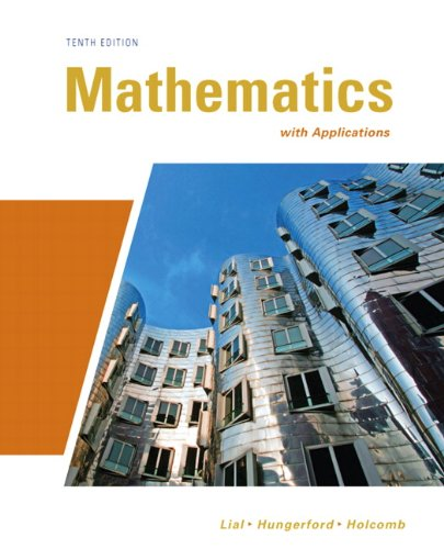 9780321645531: Mathematics with Applications (10th Edition) (Lial/Hungerford/Holcomb)