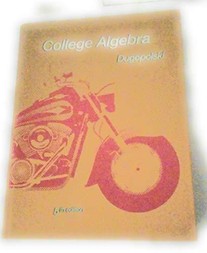 College Algebra: Dugopolski, Mark