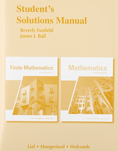 Student Solutions Manual for Finite Mathematics and: Margaret L. Lial,