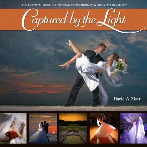 9780321646873: Captured by the Light: The Essential Guide to Creating Extraordinary Wedding Photography