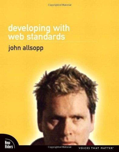 Developing with Web Standards: John Allsopp