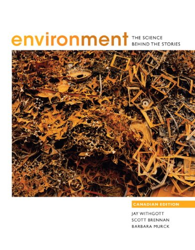 9780321647146: Environment: The Science Behind the Stories, Canadian Edition, with MyEnvironmentPlace