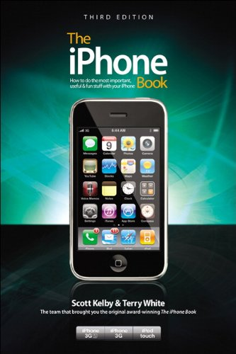 9780321647238: The iPhone Book, Third Edition (Covers iPhone 3GS, iPhone 3G, and iPod Touch) (3rd Edition)